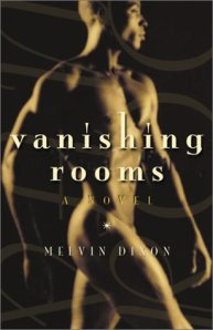 VANISHING ROOMS by Melvin Dixon